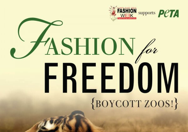 North East India Fashion Week Support PETA's Anti-Zoo Campaign